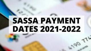 SASSA Payment Dates 2021-2022